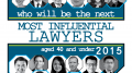 Who will be SBR\'s next 40 and under most influential lawyers?